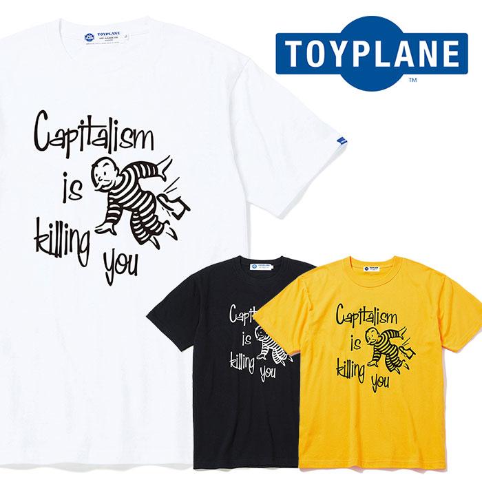 TOYPLANE(トイプレーン) S/S CAPITALISM TEE 【Tシャツ プリント 半袖】【2020 SUMMER GRAFIC ISSUE 先行予約】【TP20-NTE07】【キ