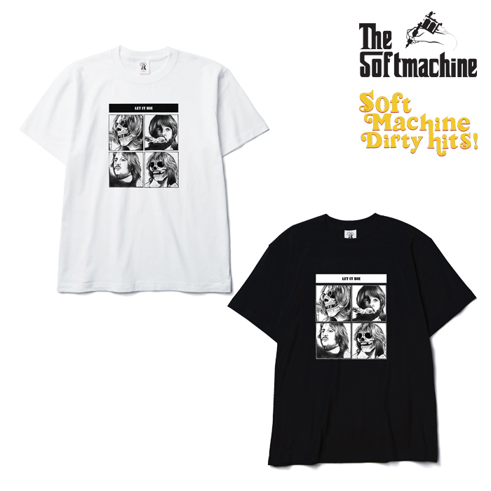SOFTMACHINE(ソフトマシーン) LET IT DIE-T(T-SHIRTS)(2011) 【SOFTMACHINE DIRTY HITS】【復刻 Tシャツ】