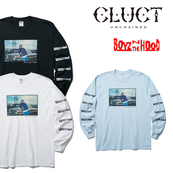 【SALE】 CLUCT(クラクト) L/S TEE-CLUCT×BOYZ N THE HOOD- 【2018 SPOT新作】 【即発送可能】 【CLUCT Tシャツ】 【#02772】