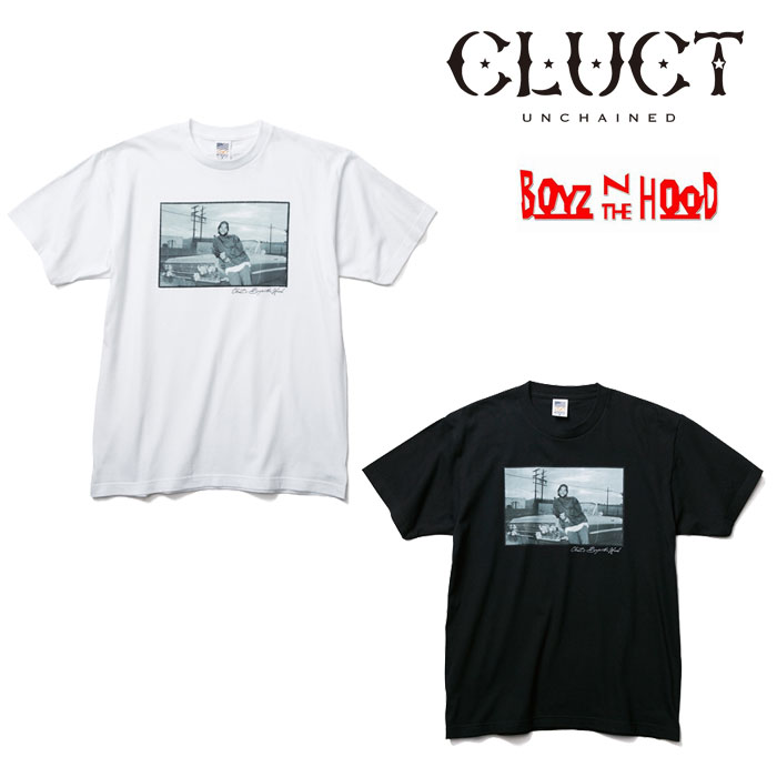 【SALE】 CLUCT(クラクト) S/S TEE #B-CLUCT×BOYZ N THE HOOD- 【2018 SPOT新作】 【即発送可能】 【CLUCT Tシャツ】 【#02771