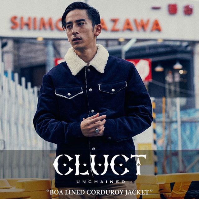 CLUCT(クラクト) BOA LINED CORDUROY JACKET 【2017HOLIDAY先行予約】 【送料無料】【キャンセル不可】 【CLUCT アウター】【#0