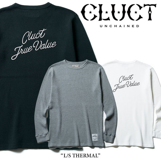 CLUCT(クラクト) L/S THERMAL 【2017HOLIDAY先行予約】 【キャンセル不可】 【CLUCT トップス】【#02611】
