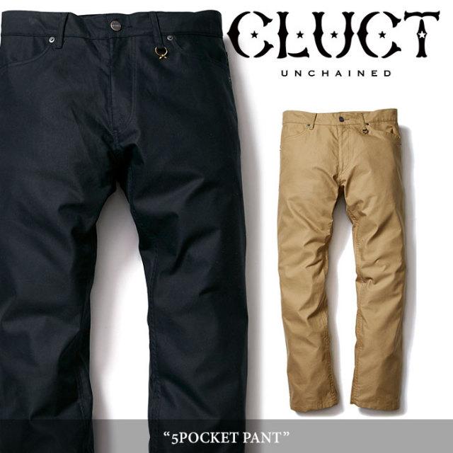 CLUCT(クラクト) 5POCKET PANT 【2017HOLIDAY先行予約】 【送料無料】【キャンセル不可】 【CLUCT パンツ】 【#02621】