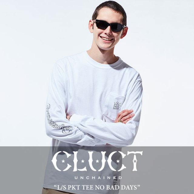 CLUCT(クラクト) L/S PKT TEE NO BAD DAYS 【2018SPRING先行予約】 【キャンセル不可】 【CLUCT トップス】 【#02692】