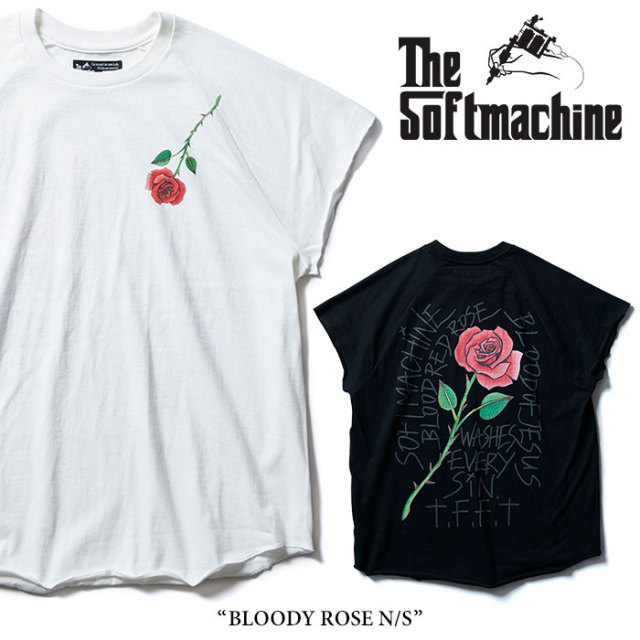 SOFTMACHINE(ソフトマシーン) BLOODY ROSE N/S(N/S T-SHIRTS) 【2018SUMMER VACATION先行予約】 【キャンセル不可】 【SOFTMACHI