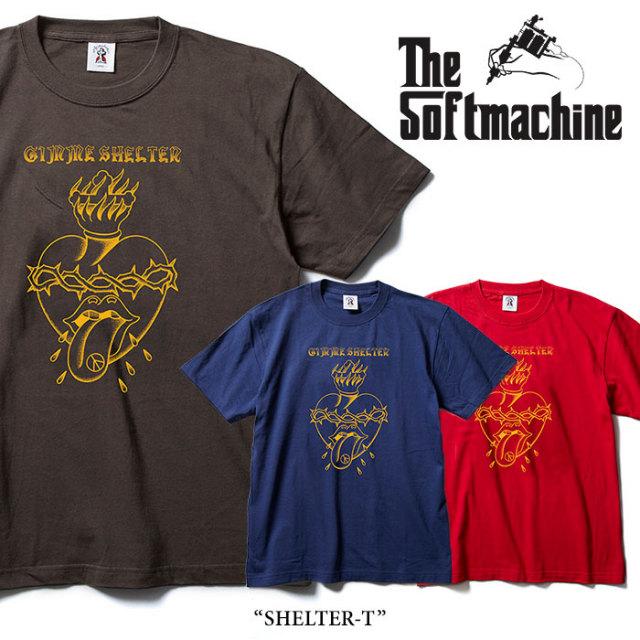 SOFTMACHINE(ソフトマシーン) SHELTER-T(T-SHIRTS) 【2018SUMMER VACATION先行予約】 【キャンセル不可】 【SOFTMACHINE Tシャツ