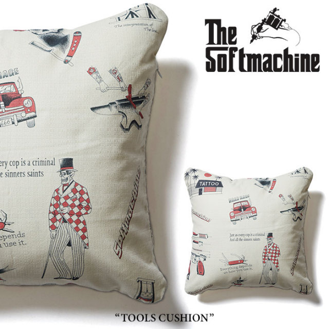 SOFTMACHINE(ソフトマシーン) TOOLS CUSHION(CUSHION) 【2018SUMMER VACATION新作】