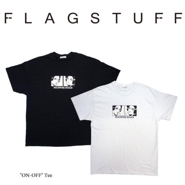 """F-LAGSTUF-F(フラグスタフ) """"ON-OFF"""" Tee 【2018 SPRING&SUMMER COLLECTION】 【F-LAGSTUF-F】 【フラグスタフ】【フラッグスタ"""