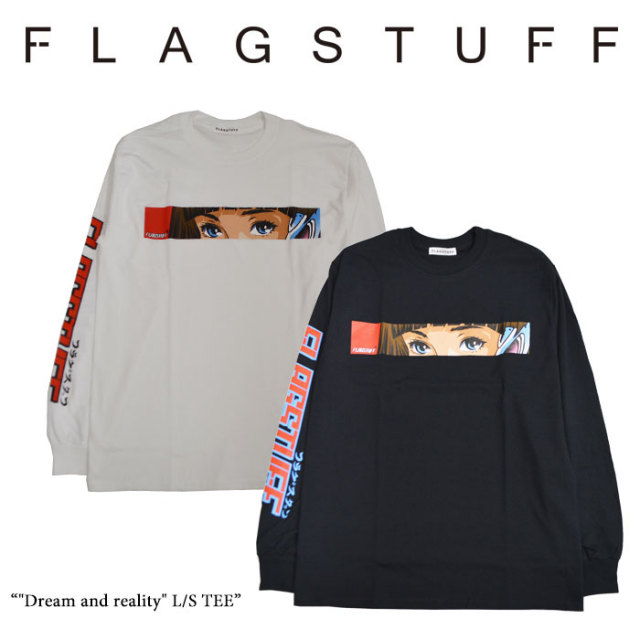 "F-LAGSTUF-F(フラグスタフ) ""Dream and reality"" L/S TEE 【2018 SPRING&SUMMER COLLECTION】 【送料無料】 【F-LAGSTUF-F】 【"