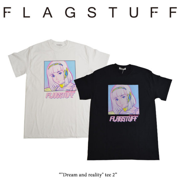 "F-LAGSTUF-F(フラグスタフ) ""Dream and reality"" tee 2 【2018 SPRING&SUMMER COLLECTION】 【F-LAGSTUF-F】 【フラグスタフ】【"