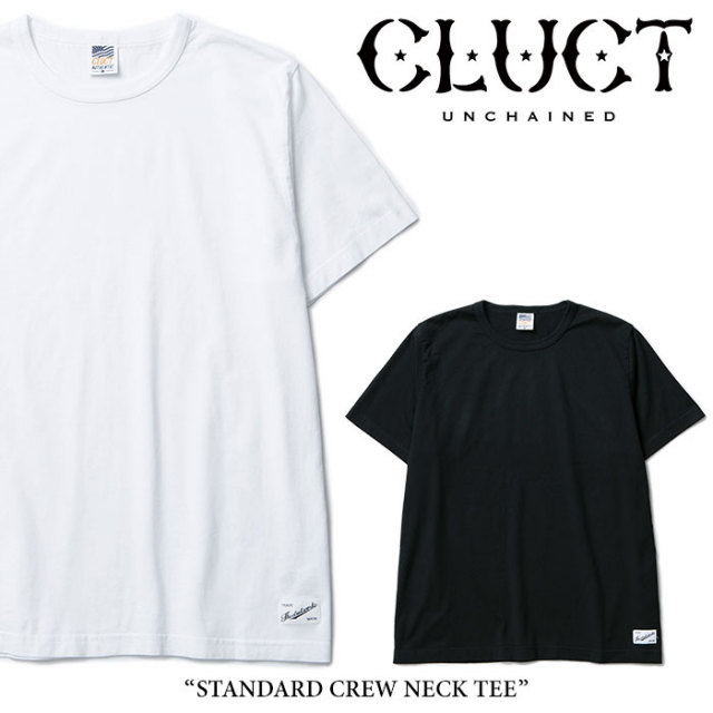 CLUCT(クラクト) STANDARD CREW NECK TEE 【2018AUTUMN先行予約】 【キャンセル不可】 【#01186】