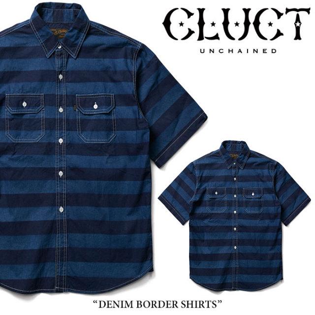 CLUCT(クラクト) DENIM BORDER SHIRTS 【2018SUMMER先行予約】 【送料無料】【キャンセル不可】 【#02724】