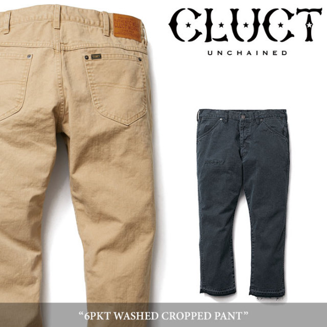 CLUCT(クラクト) 6PKT WASHED CROPPED PANT 【2018SUMMER先行予約】 【送料無料】【キャンセル不可】 【#02725】