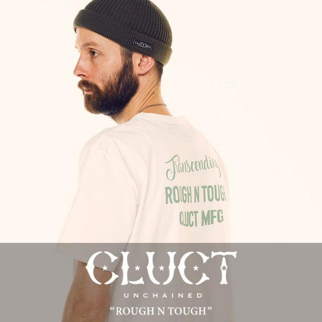 CLUCT(クラクト) ROUGH N TOUGH 【2018SUMMER先行予約】 【キャンセル不可】 【#02748】