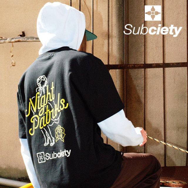 SUBCIETY(サブサエティ) Night Patrols S/S 【Tシャツ 半袖】【103-40545】【2020SUMMER新作】