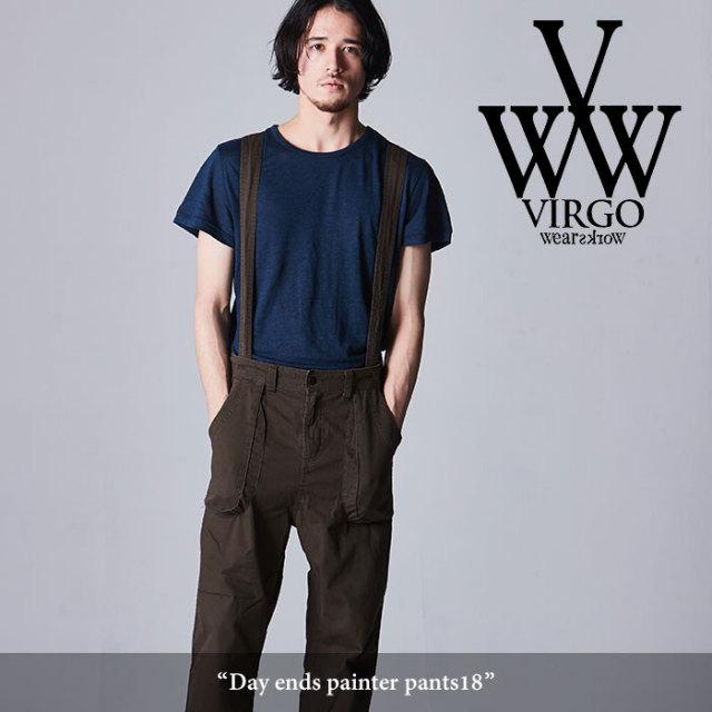 VIRGO(ヴァルゴ) Day ends painter pants18 【2018SPRING/SUMMER先行予約】 【送料無料】【キャンセル不可】 【VG-PT-296】
