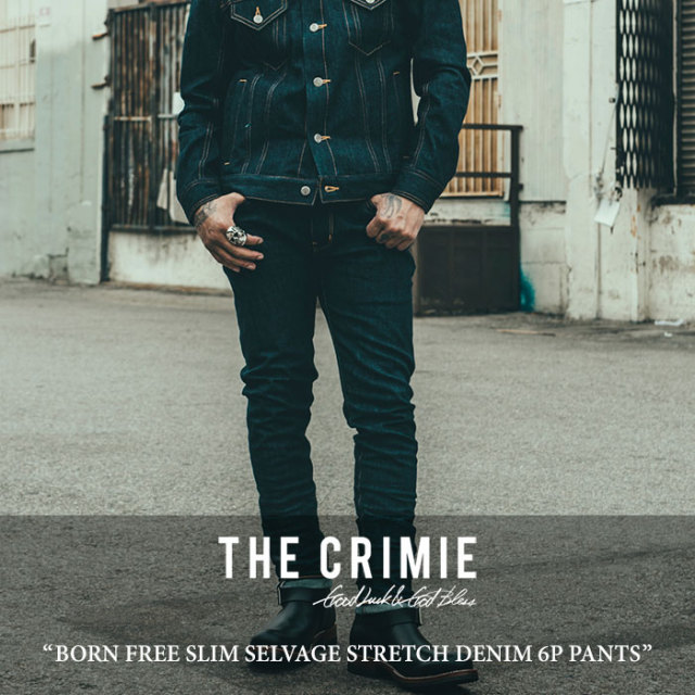 CRIMIE(クライミー) BORN FREE SLIM SELVAGE STRETCH DENIM 6P PANTS 【2017AUTUMN/WINTER先行予約】 【送料無料】【キャンセル不