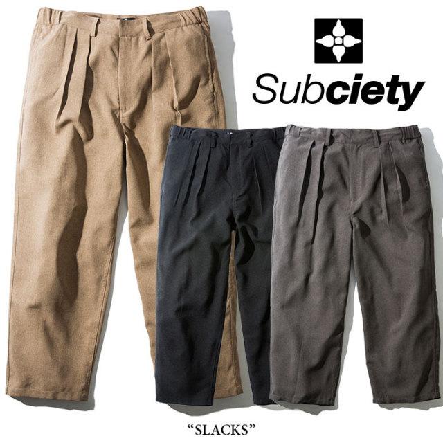 SUBCIETY(サブサエティ) SLACKS 【2018SPRING先行予約】 【キャンセル不可】【送料無料】 【SUBCIETY パンツ】 【104-01231】