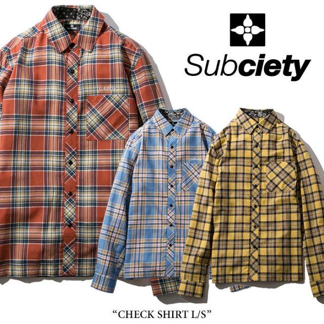 SUBCIETY(サブサエティ) CHECK SHIRT L/S 【2018SPRING先行予約】 【送料無料】【キャンセル不可】 【SUBCIETY シャツ】【104-20