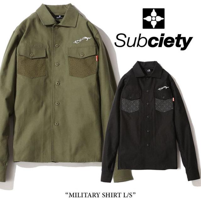 SUBCIETY(サブサエティ) MILITARY SHIRT L/S 【2018SPRING先行予約】 【送料無料】【キャンセル不可】 【SUBCIETY シャツ】【104
