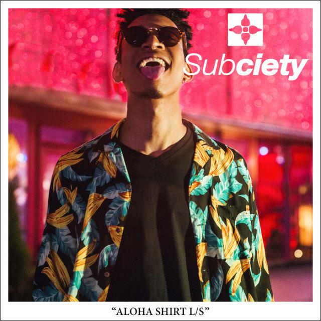 SUBCIETY(サブサエティ) ALOHA SHIRT L/S 【2018SPRING先行予約】 【送料無料】【キャンセル不可】 【SUBCIETY シャツ】【104-20