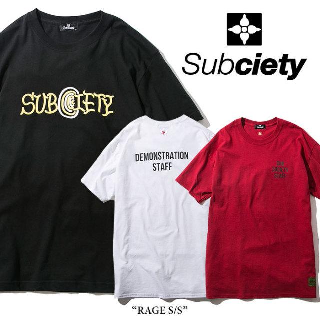 SUBCIETY(サブサエティ) RAGE S/S 【2018SPRING先行予約】 【キャンセル不可】 【SUBCIETY Tシャツ】【104-40227】