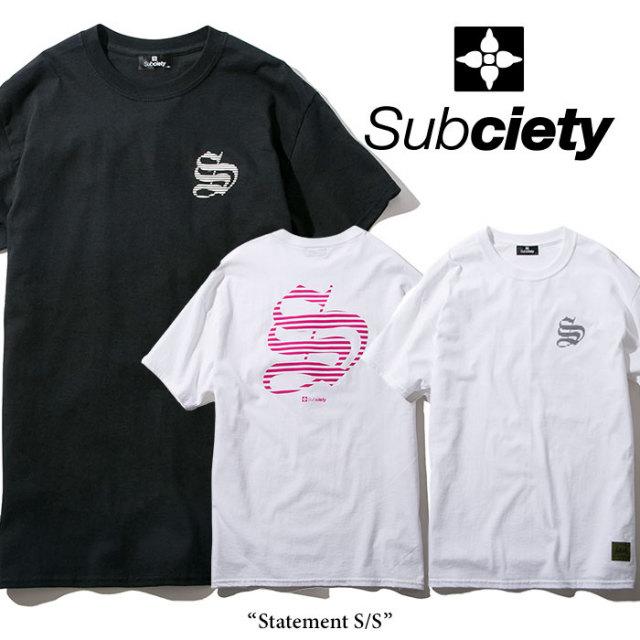 SUBCIETY(サブサエティ) Statement S/S 【2018SPRING先行予約】 【キャンセル不可】 【SUBCIETY Tシャツ】【104-40229】