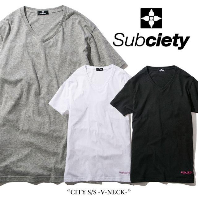 SUBCIETY(サブサエティ) CITY S/S -V-NECK- 【2018SPRING先行予約】 【キャンセル不可】 【SUBCIETY Tシャツ】【104-40230】