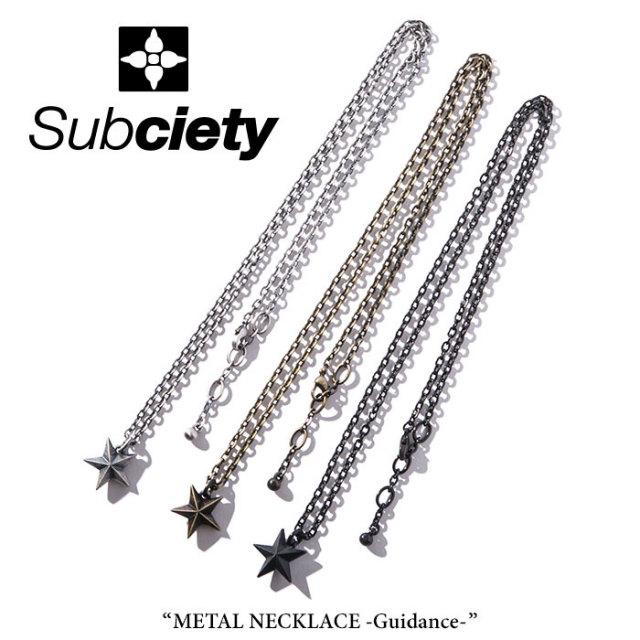 SUBCIETY(サブサエティ) METAL NECKLACE-Guidance- 【2018SPRING先行予約】 【キャンセル不可】 【104-94246】