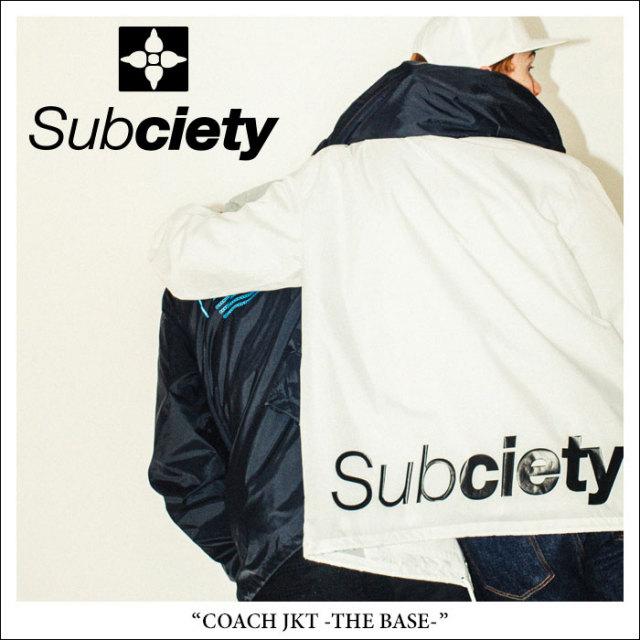 SUBCIETY(サブサエティ) COACH JKT-THE BASE- 【2018SPRING新作】 【送料無料】【即発送可能】 【SUBCIETY コーチジャケット】【