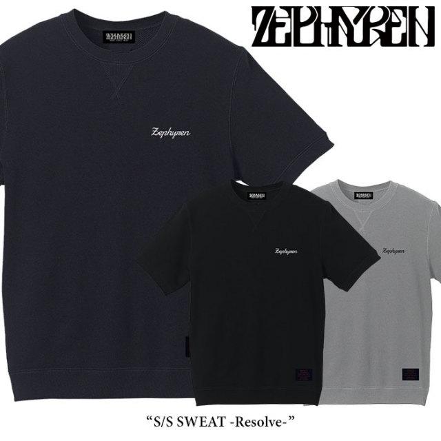 ZEPHYREN(ゼファレン) S/S SWEAT -Resolve- 【2018SPRING/SUMMER先行予約】 【キャンセル不可】 【Z17AL02】