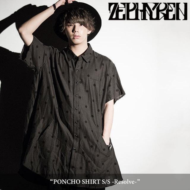 ZEPHYREN(ゼファレン) PONCHO SHIRT S/S -Resolve- 【2018SPRING/SUMMER先行予約】 【送料無料】【キャンセル不可】 【Z18PC08】