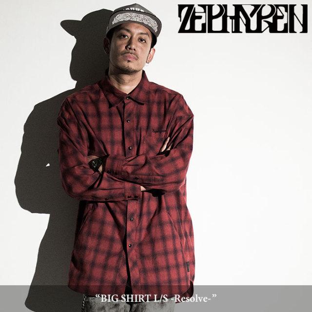 ZEPHYREN(ゼファレン) BIG SHIRT L/S -Resolve- 【2018SPRING/SUMMER先行予約】 【送料無料】【キャンセル不可】 【Z18PD05】
