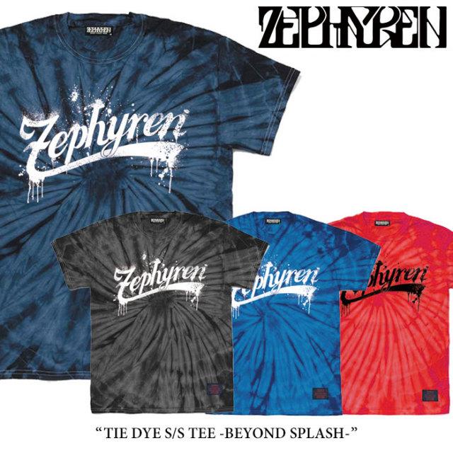 ZEPHYREN(ゼファレン) TIE DYE S/S TEE -BEYOND SPLASH- 【2018SPRING/SUMMER先行予約】 【キャンセル不可】 【Z18PL03】