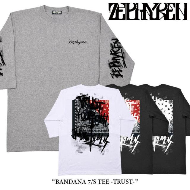 ZEPHYREN(ゼファレン) BANDANA 7/S TEE -TRUST- 【2018SPRING/SUMMER先行予約】 【キャンセル不可】 【Z18PM03】