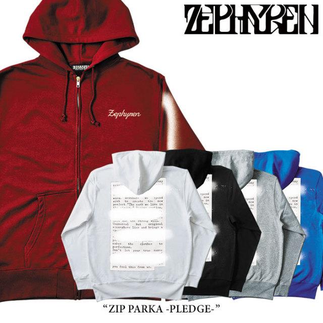 ZEPHYREN(ゼファレン) ZIP PARKA -PLEDGE- 【2018SPRING/SUMMER先行予約】 【送料無料】【キャンセル不可】 【Z18PN02】