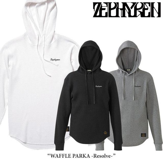 ZEPHYREN(ゼファレン) WAFFLE PARKA -Resolve- 【2018SPRING/SUMMER先行予約】 【送料無料】【キャンセル不可】 【Z18PN07】