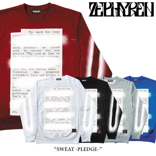ZEPHYREN(ゼファレン) SWEAT -PLEDGE- 【2018SPRING/SUMMER先行予約】 【送料無料】【キャンセル不可】 【Z18PO01】