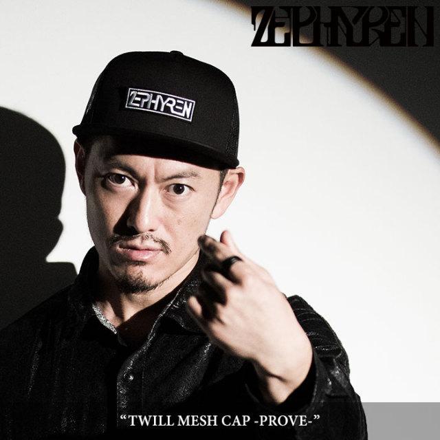 ZEPHYREN(ゼファレン) TWILL MESH CAP -PROVE- 【2018SPRING/SUMMER先行予約】 【キャンセル不可】 【Z18PS03】