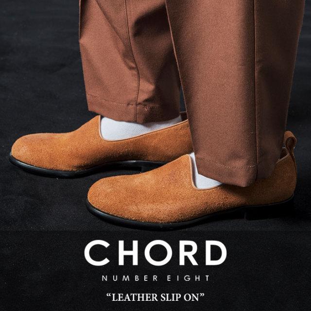CHORD NUMBER EIGHT(コードナンバーエイト) LEATHER SLIP ON 【2018SUMMER先行予約】 【キャンセル不可】【送料無料】 【CHORD