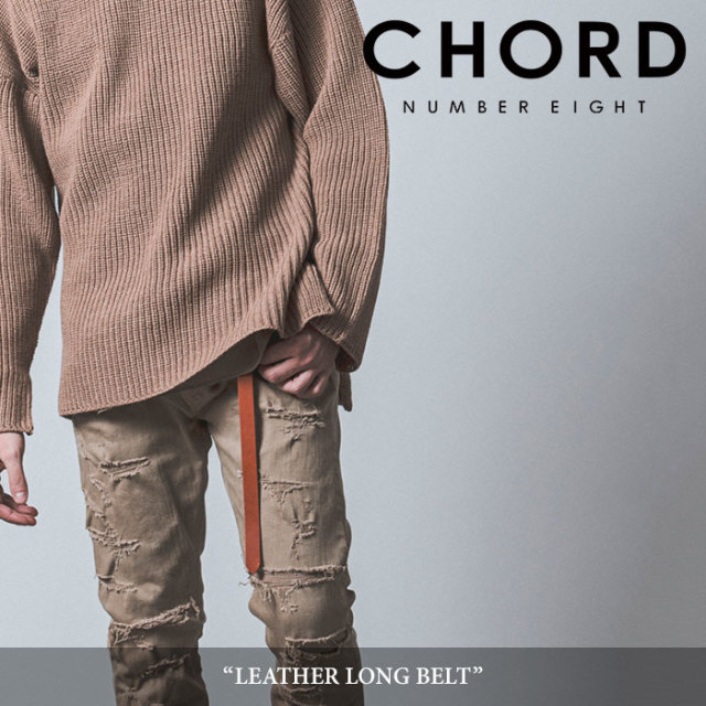 CHORD NUMBER EIGHT(コードナンバーエイト) LEATHER LONG BELT 【2019SPRING/SUMMER】 【送料無料】【キャンセル不可】 【CHORD