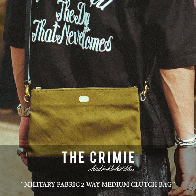 CRIMIE(クライミー) MILITARY FABRIC 2 WAY MEDIUM CLUTCH BAG 【2018 SUMMER先行予約】 【送料無料】【キャンセル不可】 【C1H3