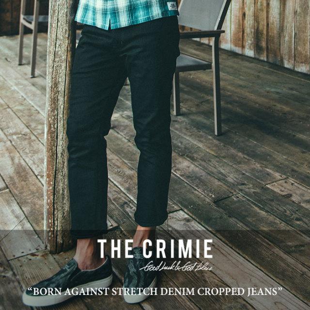 CRIMIE(クライミー) BORN AGAINST STRETCH DENIM CROPPED JEANS 【2018 SUMMER先行予約】 【送料無料】【キャンセル不可】 【C1H