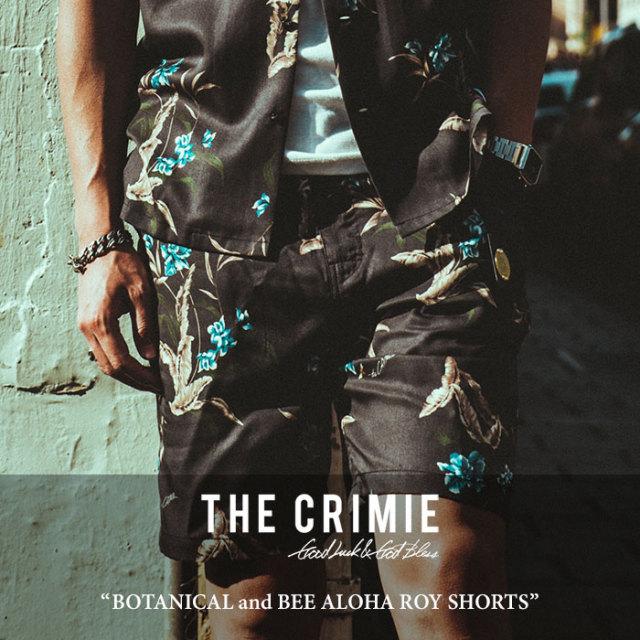 CRIMIE(クライミー) BOTANICAL and BEE ALOHA ROY SHORTS 【2018 SUMMER新作】【C1H3-PT09】