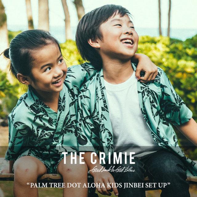 CRIMIE(クライミー) PALM TREE DOT ALOHA KIDS JINBEI SET UP 【2018 SUMMER先行予約】 【送料無料】【キャンセル不可】 【C1H3-