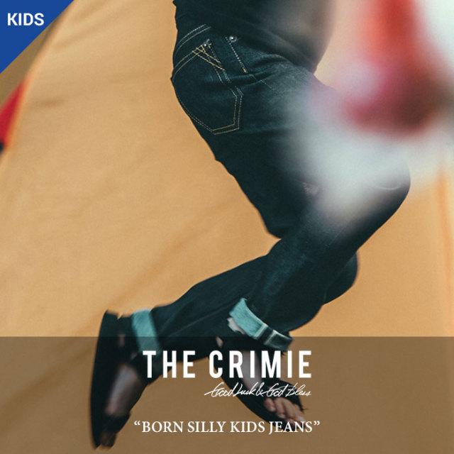 CRIMIE(クライミー) BORN SILLY KIDS JEANS 【2018 SUMMER先行予約】 【送料無料】【キャンセル不可】 【CK-PTBL-P101】