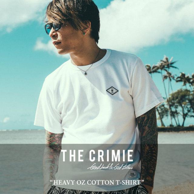 CRIMIE(クライミー) HEAVY OZ COTTON T-SHIRT 【2017SUMMER先行予約】 【キャンセル不可】 【C1G3-CS04】【CRIMIE Tシャツ】