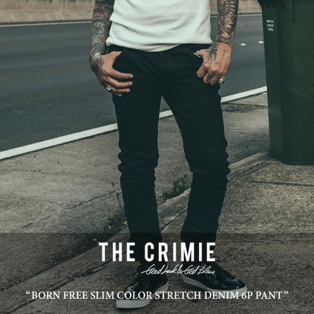 CRIMIE(クライミー) BORN FREE SLIM COLOR STRETCH DENIM 6P PANT 【2017SUMMER先行予約】 【送料無料】【キャンセル不可】 【C1