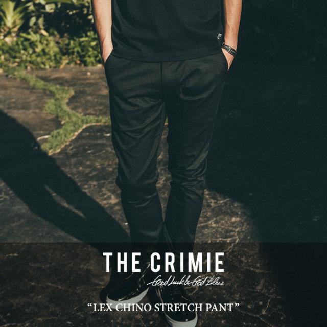 CRIMIE(クライミー) LEX CHINO STRETCH PANT 【2017SUMMER先行予約】 【送料無料】【キャンセル不可】 【C1G3-CXLX-PT02】【CRIM