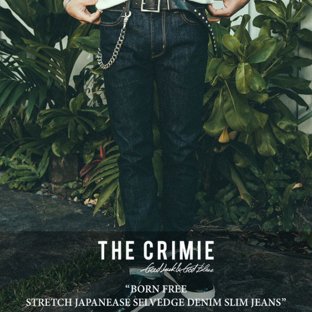 CRIMIE(クライミー) BORN FREE STRETCH JAPANEASE SELVEDGE DENIM SLIM JEANS 【2018SPRING/SUMMER先行予約】 【送料無料】【キャ
